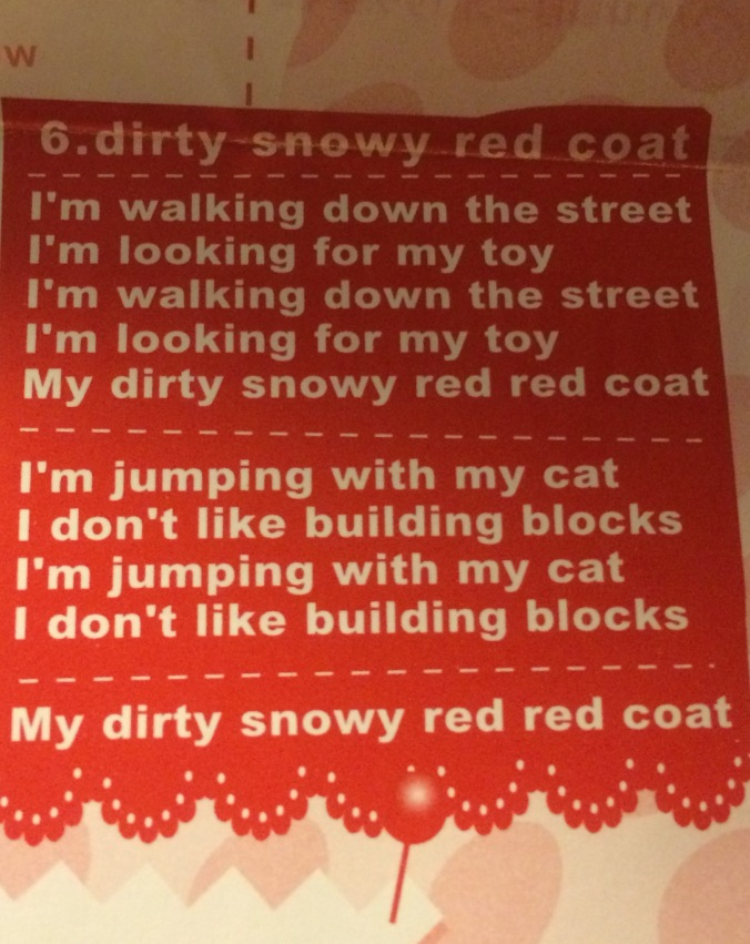 "Lyrics from the ""Dirty snowy red coat"" song by Mummy the Peepshow"